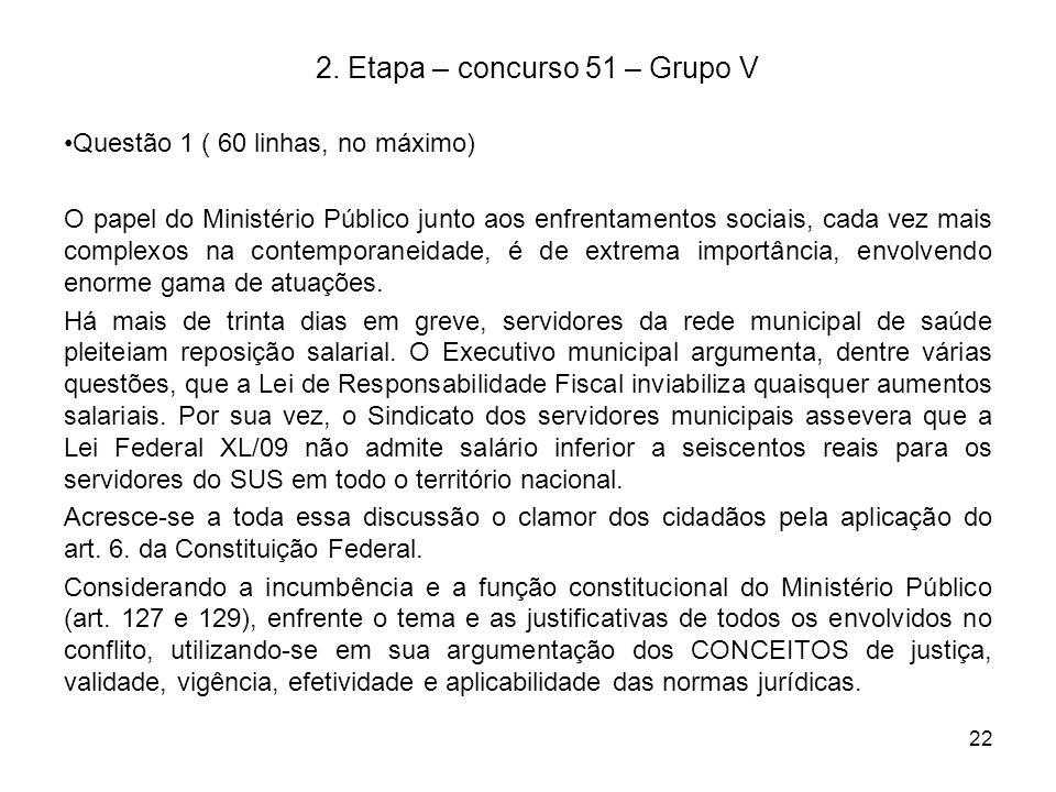 2. Etapa – concurso 51 – Grupo V