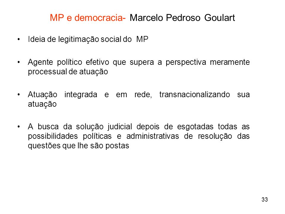 MP e democracia- Marcelo Pedroso Goulart