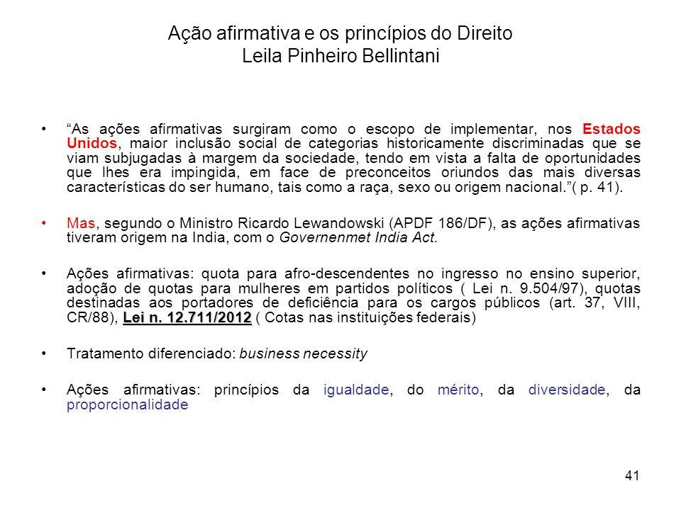 Ação afirmativa e os princípios do Direito Leila Pinheiro Bellintani