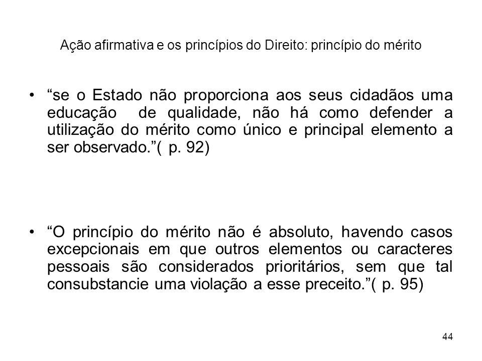 Ação afirmativa e os princípios do Direito: princípio do mérito