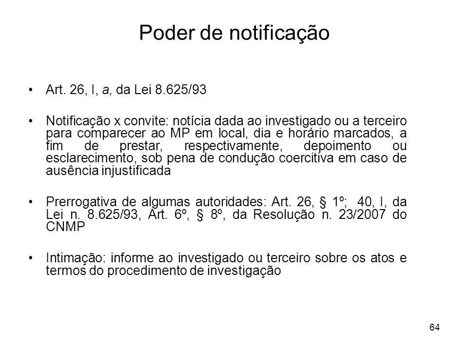 Poder de notificação Art. 26, I, a, da Lei 8.625/93