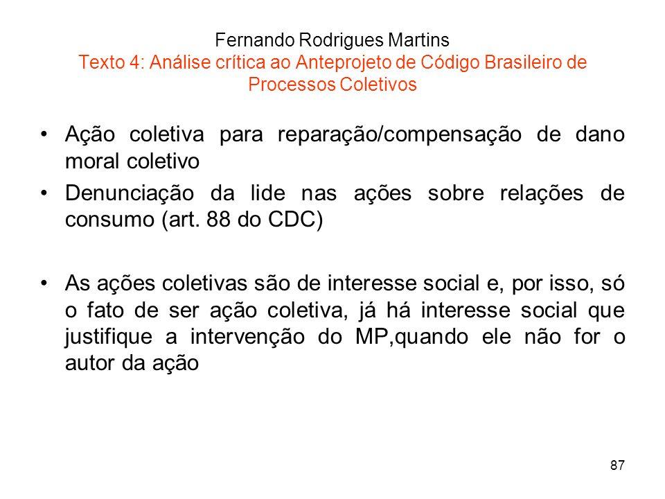 Ação coletiva para reparação/compensação de dano moral coletivo
