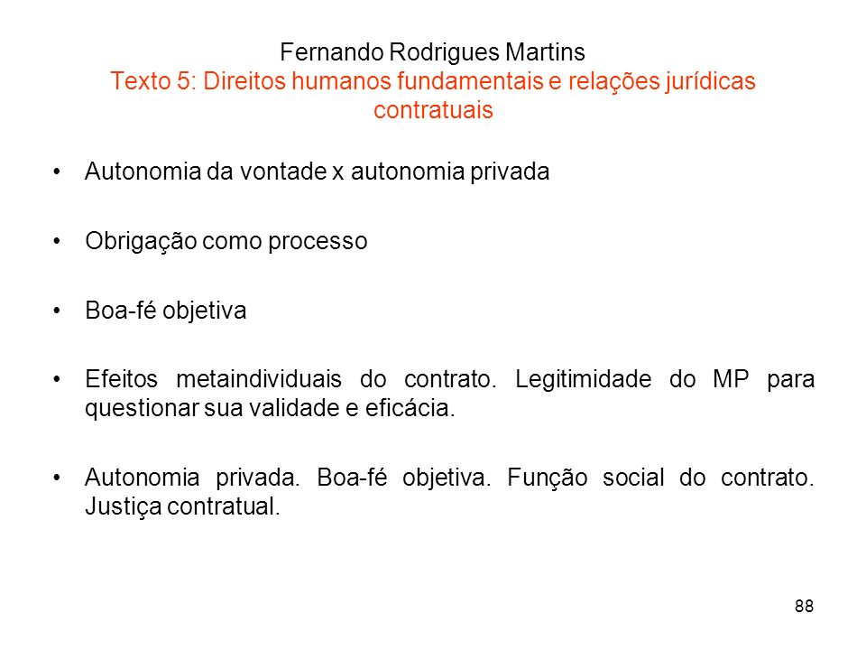 Fernando Rodrigues Martins Texto 5: Direitos humanos fundamentais e relações jurídicas contratuais