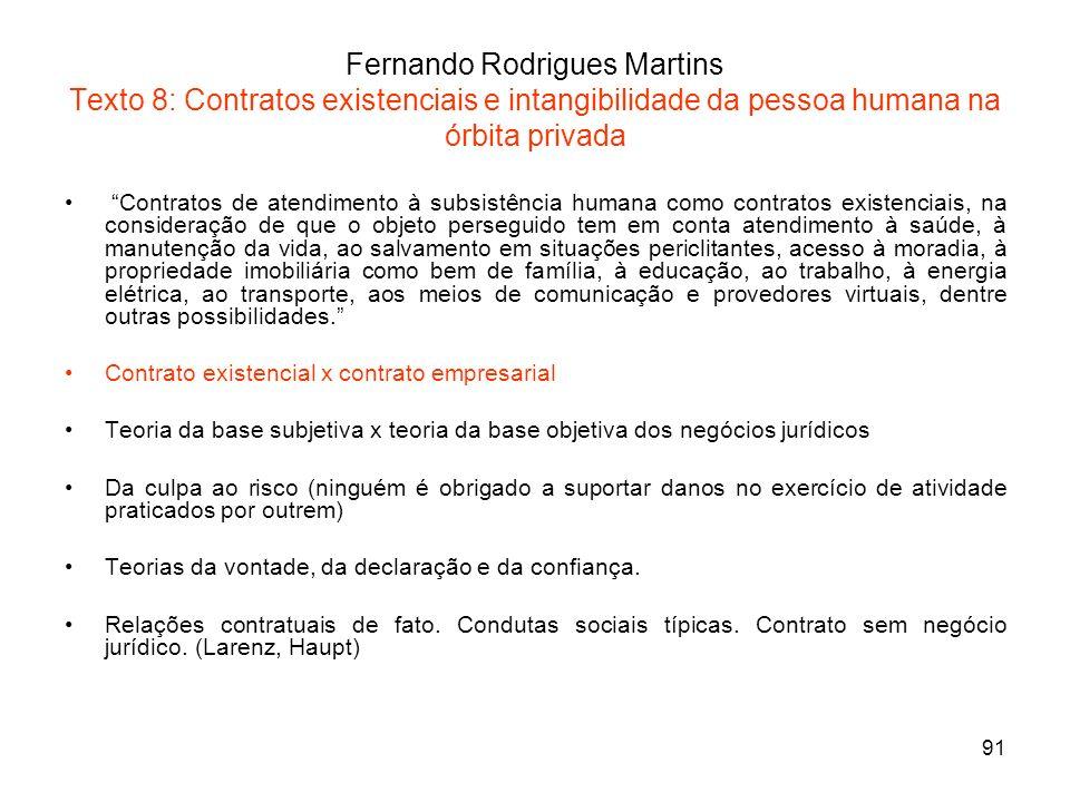 Fernando Rodrigues Martins Texto 8: Contratos existenciais e intangibilidade da pessoa humana na órbita privada