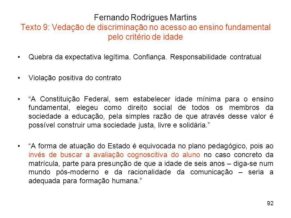 Fernando Rodrigues Martins Texto 9: Vedação de discriminação no acesso ao ensino fundamental pelo critério de idade