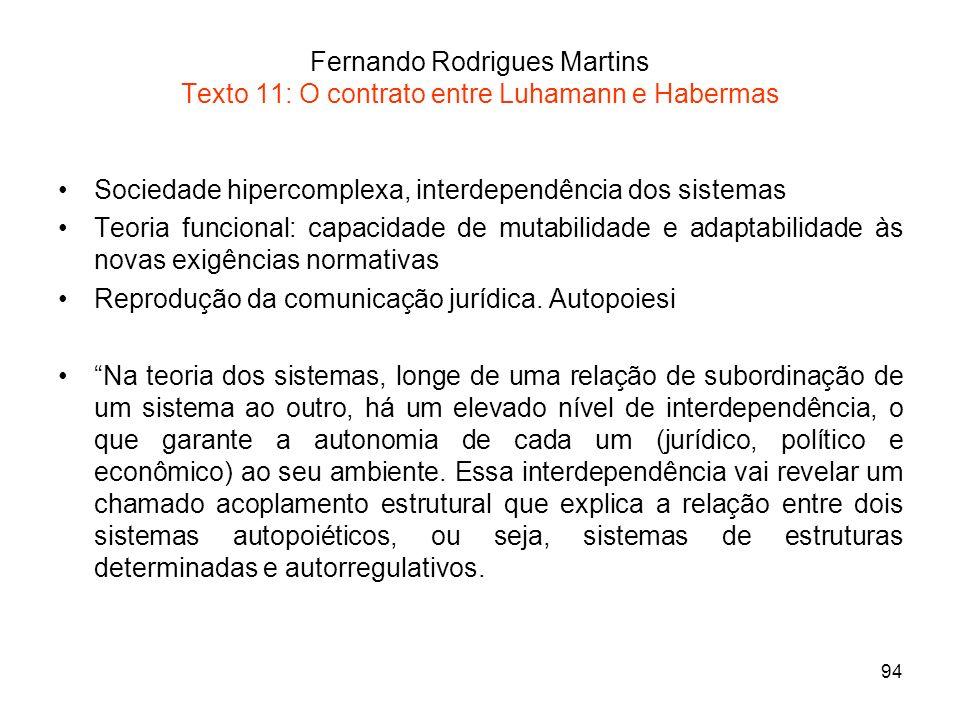 Fernando Rodrigues Martins Texto 11: O contrato entre Luhamann e Habermas