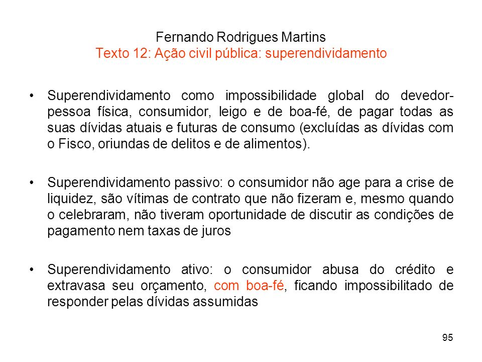 Fernando Rodrigues Martins Texto 12: Ação civil pública: superendividamento
