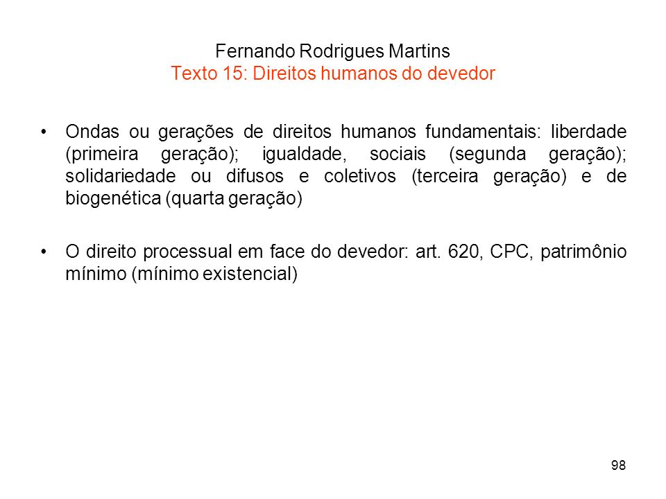 Fernando Rodrigues Martins Texto 15: Direitos humanos do devedor