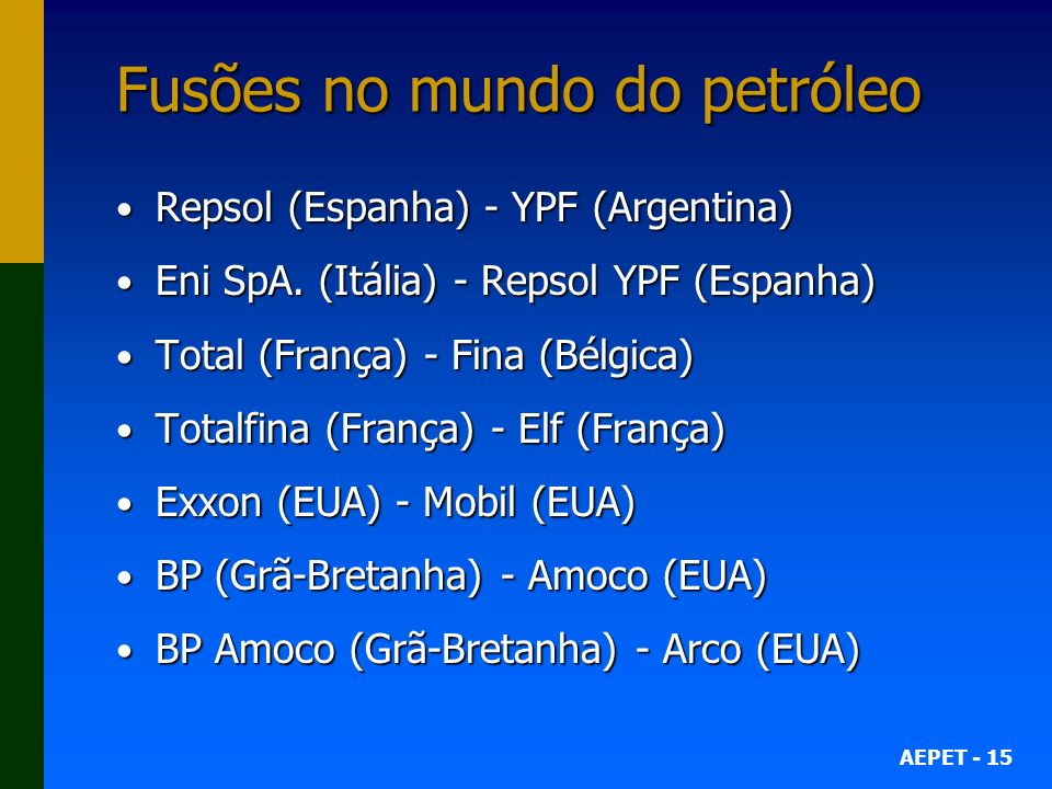 Fusões no mundo do petróleo