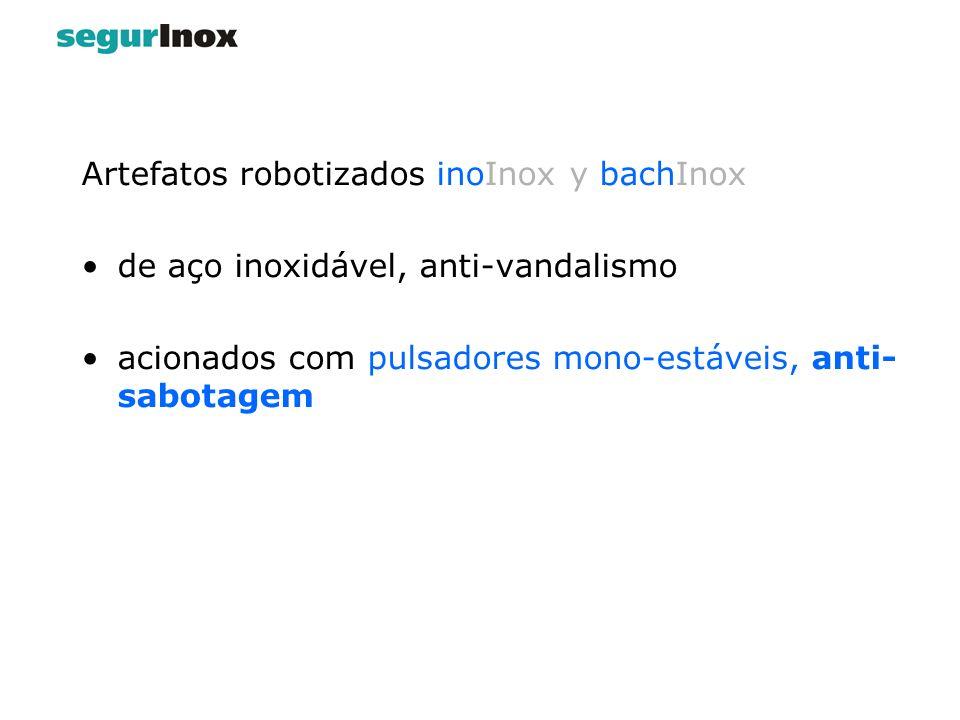 Artefatos robotizados inoInox y bachInox