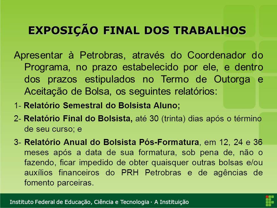 EXPOSIÇÃO FINAL DOS TRABALHOS