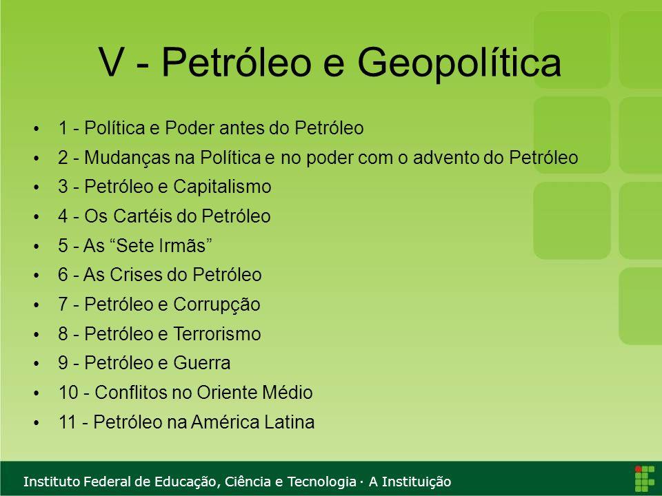 V - Petróleo e Geopolítica