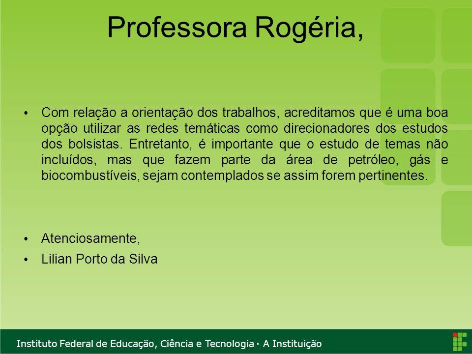 Professora Rogéria,