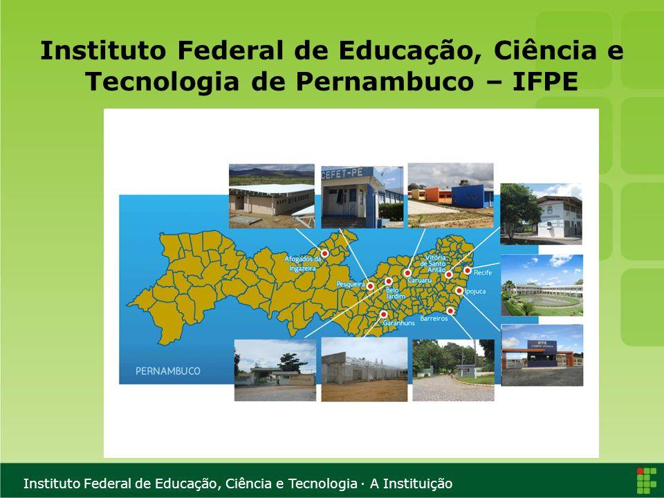 Instituto Federal de Educação, Ciência e Tecnologia de Pernambuco – IFPE