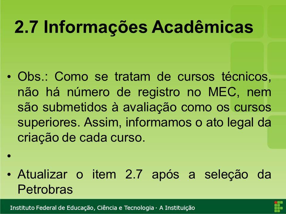 2.7 Informações Acadêmicas