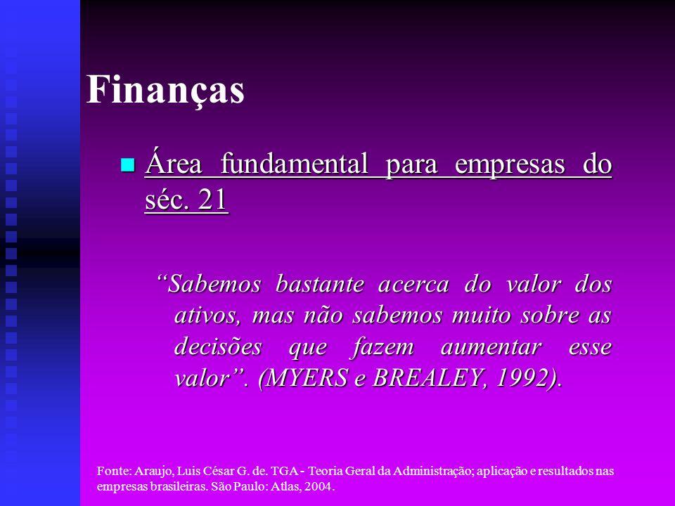 Finanças Área fundamental para empresas do séc. 21