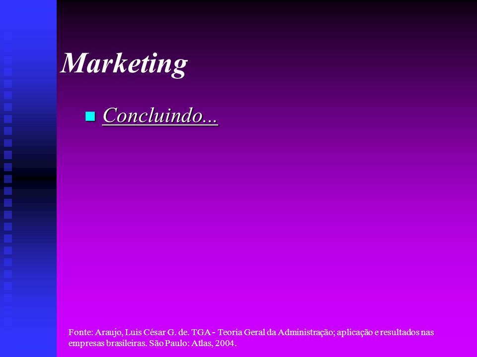 Marketing Concluindo...