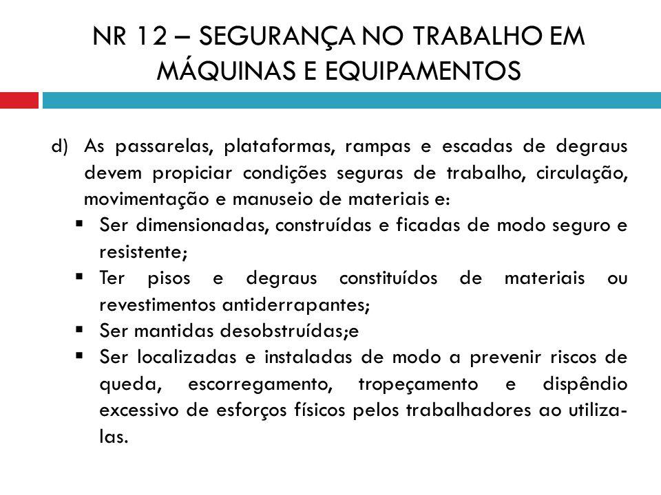 NR 12 – SEGURANÇA NO TRABALHO EM MÁQUINAS E EQUIPAMENTOS