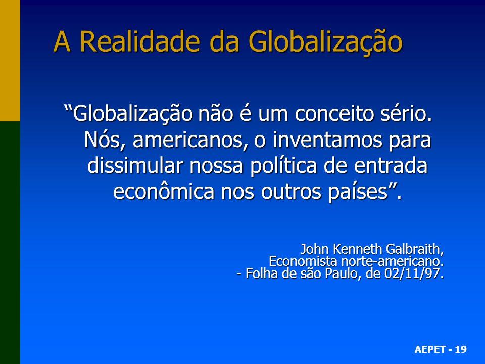 A Realidade da Globalização