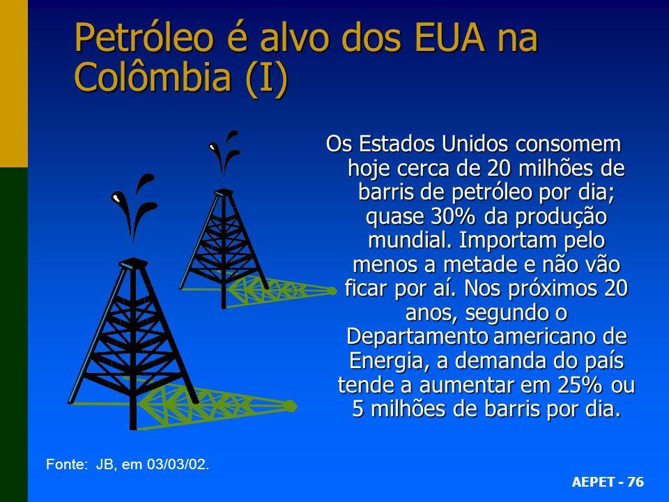Petróleo é alvo dos EUA na Colômbia (I)