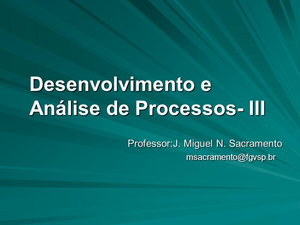Desenvolvimento e Análise de Processos- III
