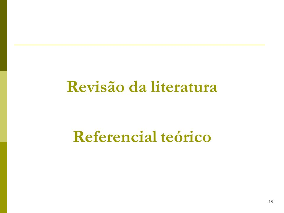 Revisão da literatura Referencial teórico