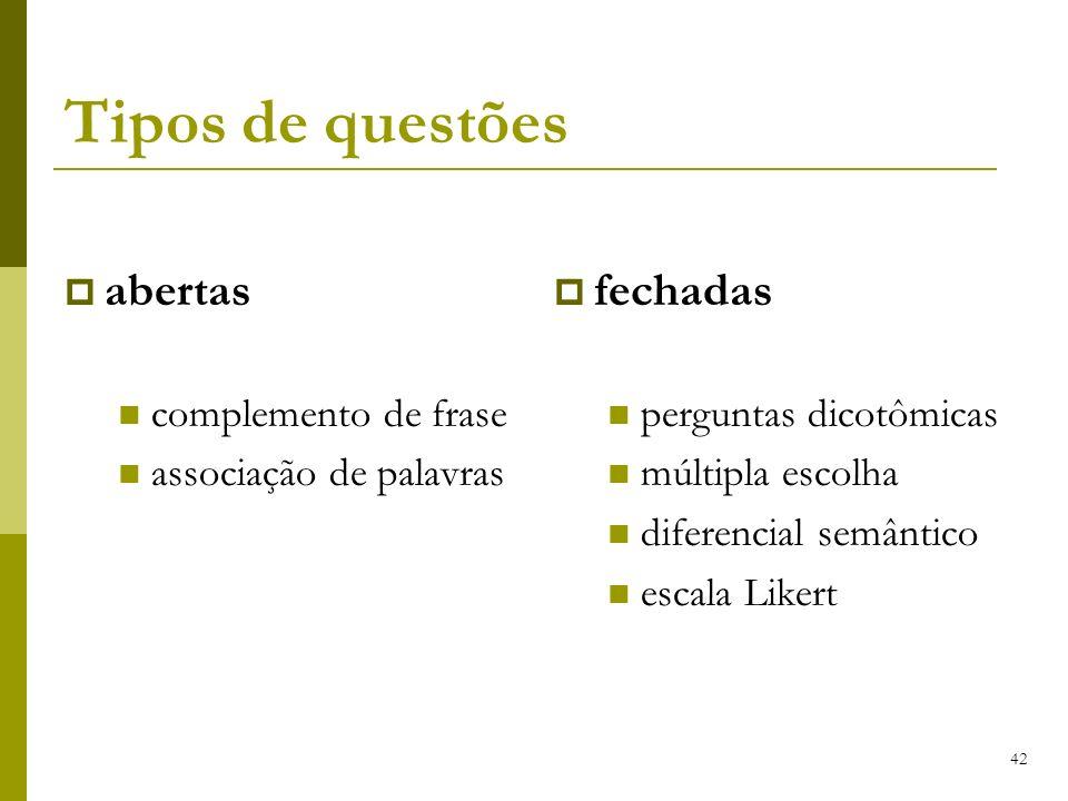Tipos de questões abertas fechadas complemento de frase