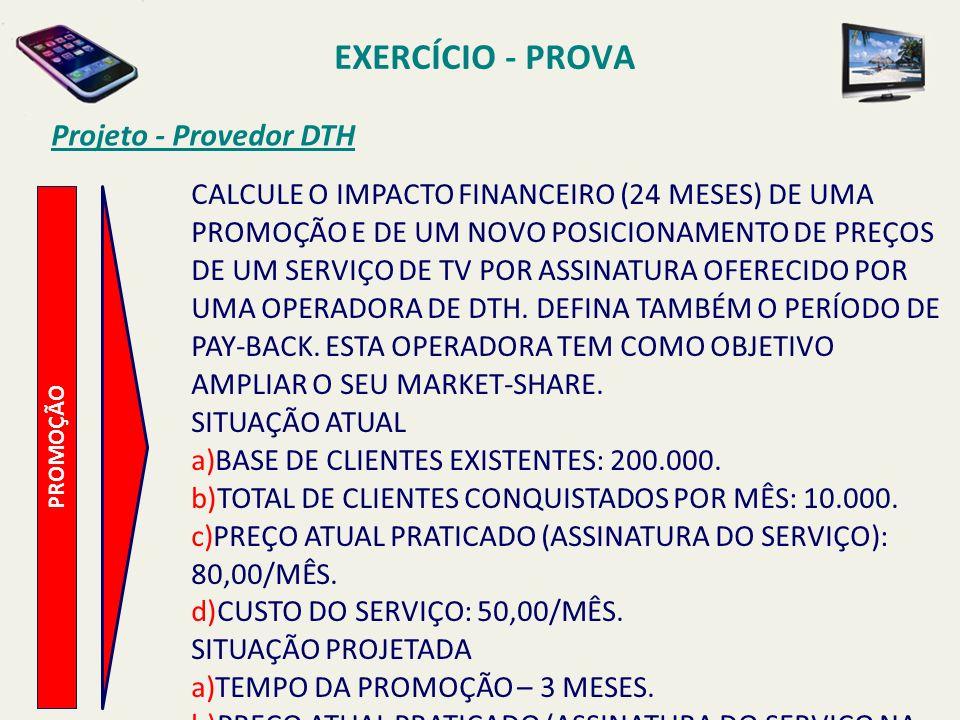 EXERCÍCIO - PROVA Projeto - Provedor DTH
