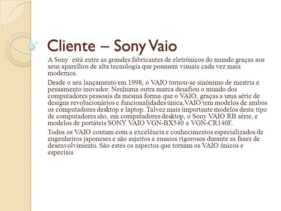 Cliente – Sony Vaio