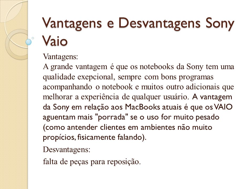 Vantagens e Desvantagens Sony Vaio