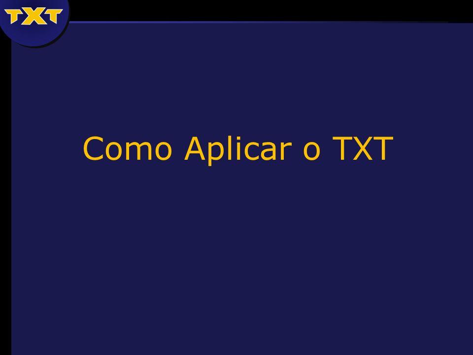 Como Aplicar o TXT