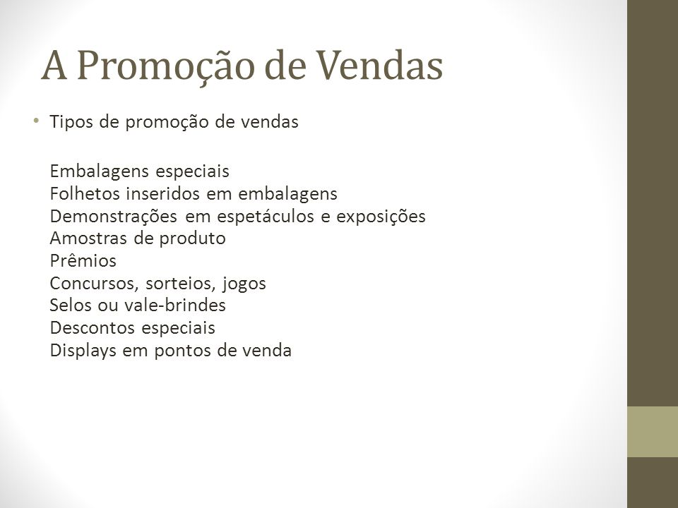 A Promoção de Vendas Tipos de promoção de vendas