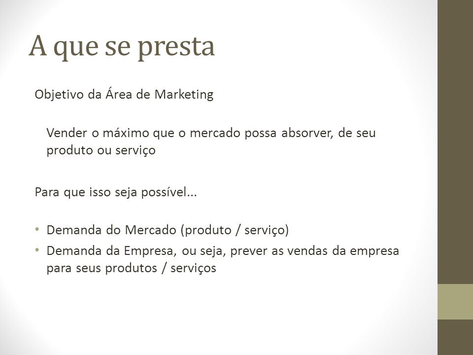 A que se presta Objetivo da Área de Marketing