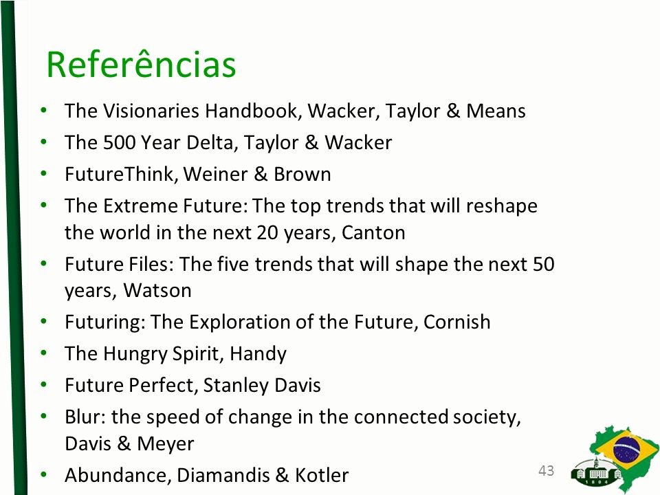 Referências The Visionaries Handbook, Wacker, Taylor & Means