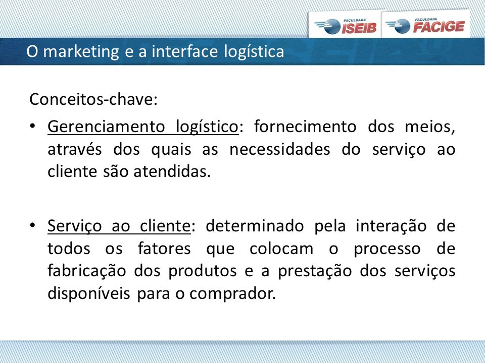 O marketing e a interface logística