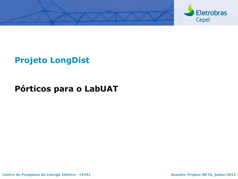 Projeto LongDist Pórticos para o LabUAT