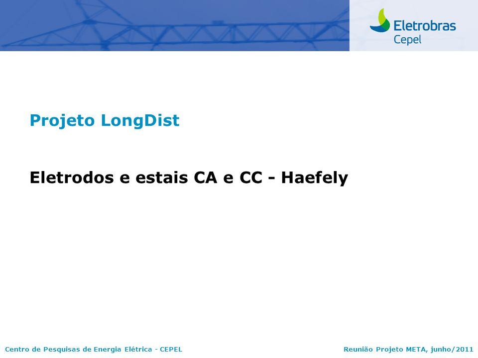 Projeto LongDist Eletrodos e estais CA e CC - Haefely