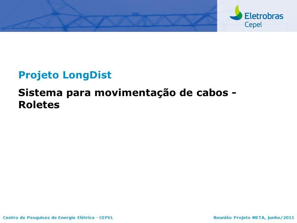 Projeto LongDist Sistema para movimentação de cabos - Roletes