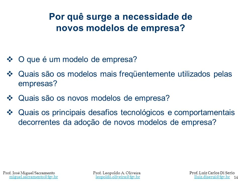 Por quê surge a necessidade de novos modelos de empresa