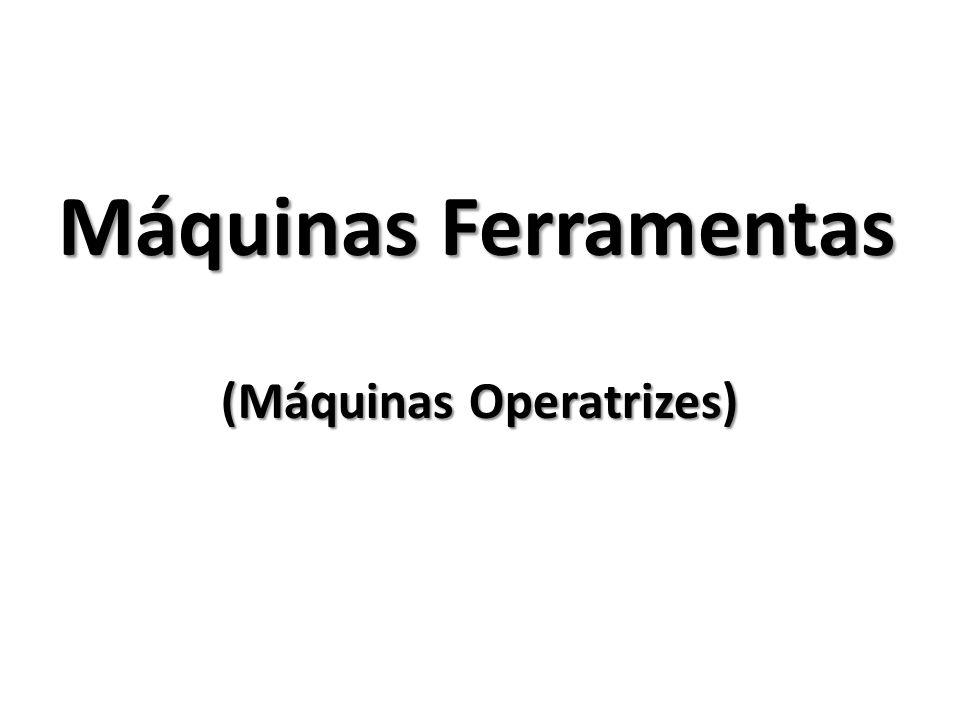 (Máquinas Operatrizes)
