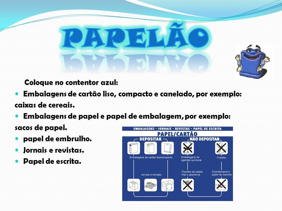 Papelão Coloque no contentor azul: