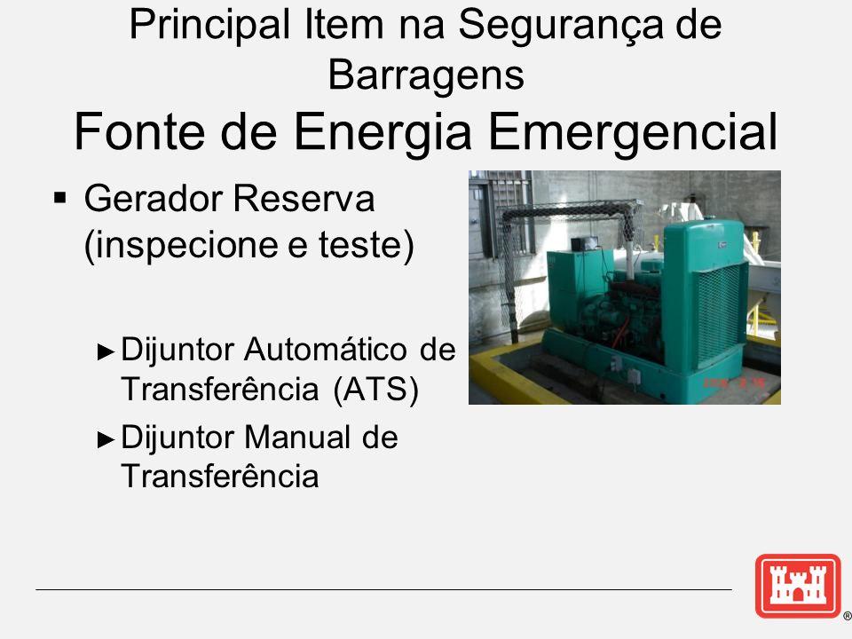 Principal Item na Segurança de Barragens Fonte de Energia Emergencial