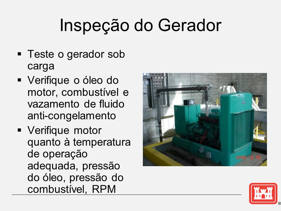 Inspeção do Gerador Teste o gerador sob carga
