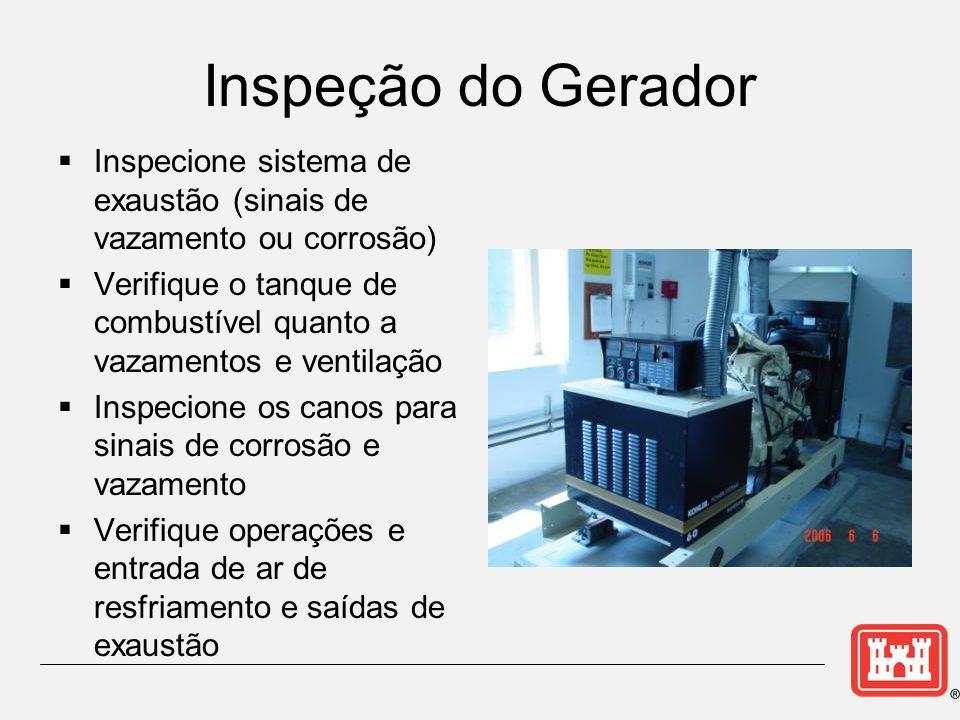 Inspeção do Gerador Inspecione sistema de exaustão (sinais de vazamento ou corrosão)