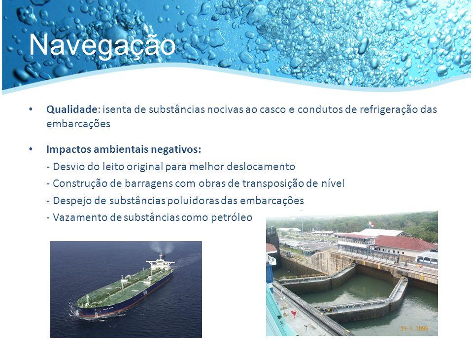 Navegação Qualidade: isenta de substâncias nocivas ao casco e condutos de refrigeração das embarcações.