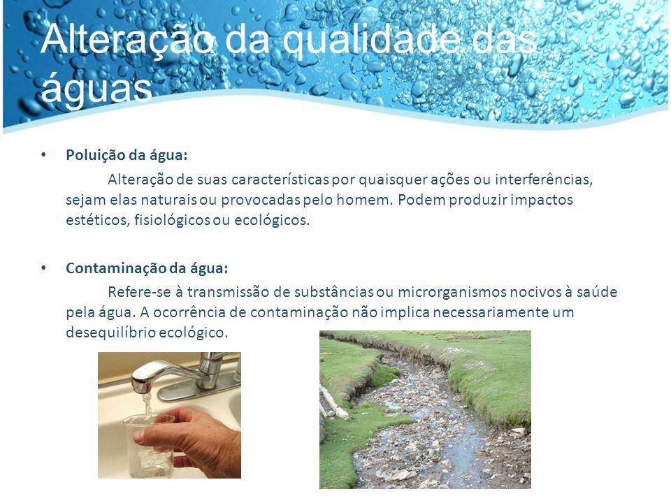 Alteração da qualidade das águas