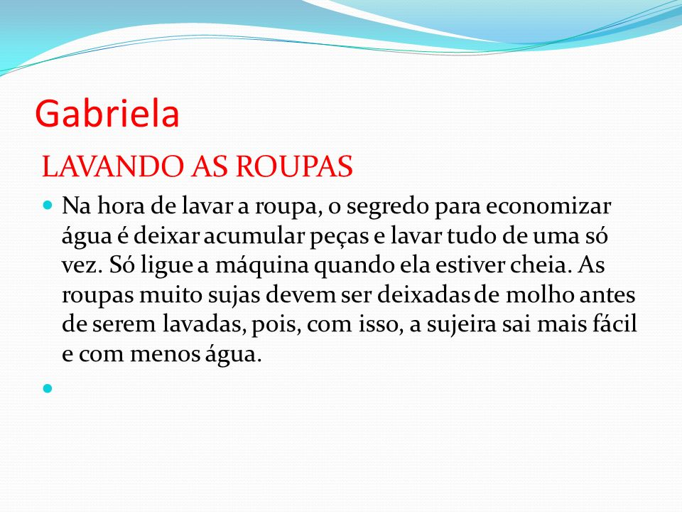 Gabriela LAVANDO AS ROUPAS