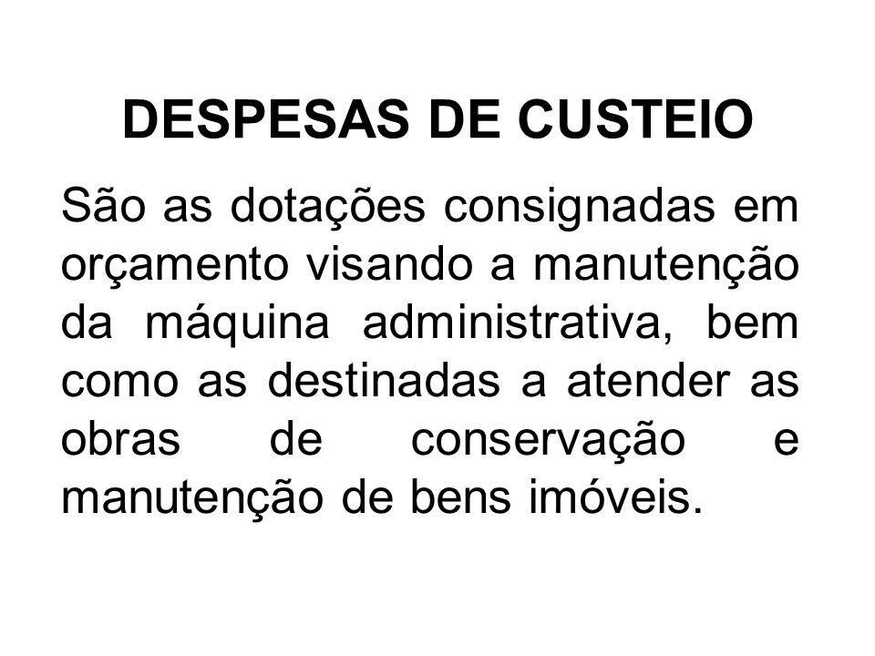 DESPESAS DE CUSTEIO