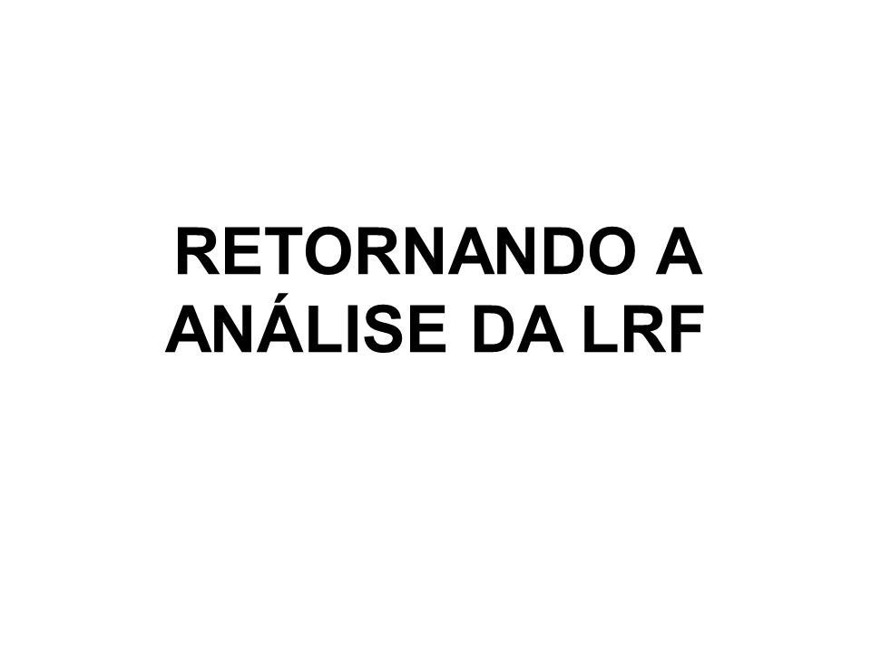 RETORNANDO A ANÁLISE DA LRF