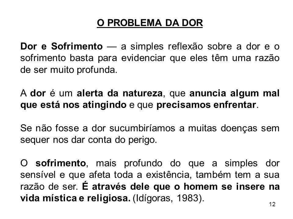 O PROBLEMA DA DOR